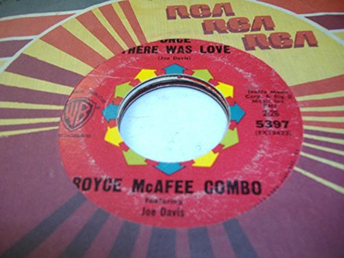 royce-mcafee-combo-45-rpm-once-there-was-love-hot-links