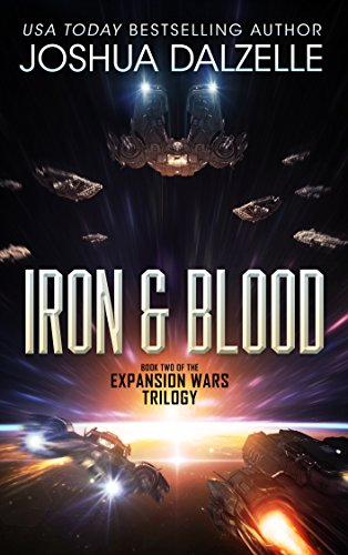 Iron & Blood (Expansion Wars Trilogy, Book 2) (English Edition)