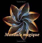 Mandala magique - coloriages pour adu...