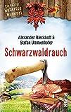 Schwarzwaldrauch: Ein Fall für Hubertus Hummel - Alexander Rieckhoff
