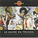 Le Sacre Du Travail by Inside Out U.S.