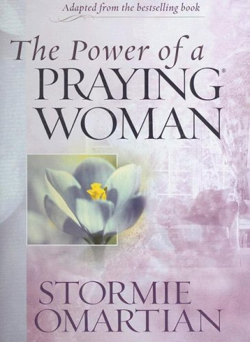 The Power of a Praying Woman: Leader Kit by Stormie Omartian (2006-07-01)