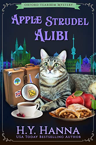 Apple Strudel Alibi (Oxford Tearoom Mysteries ~ Book 8)