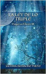 Viajes a Eilean III: La ley de lo triple (Spanish Edition)