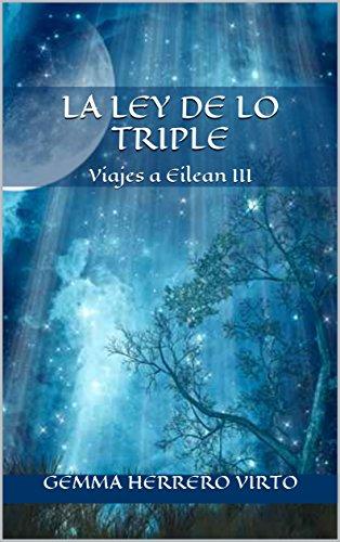 Descargar Libro Viajes a Eilean III: La ley de lo triple de Gemma Herrero Virto
