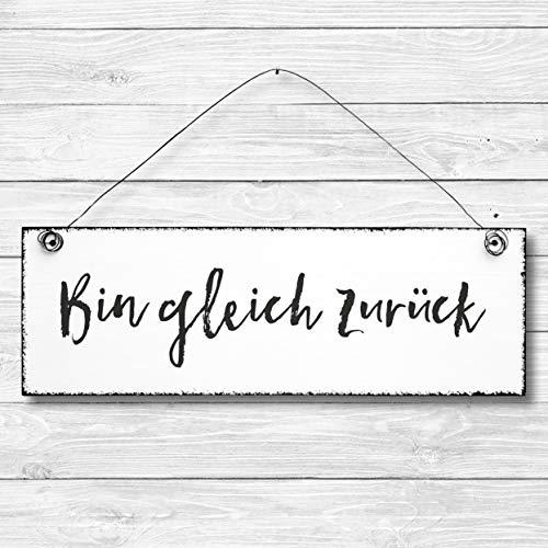 Bin gleich zurück - Dekoschild Türschild Wandschild aus Holz 10x30cm - Holzdeko Holzbild Deko Schild