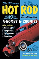 The Hot Rod Dictionary: A-bombs to Zoomies