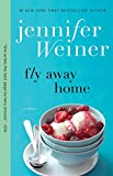 Image de Fly Away Home: A Novel (English Edition)
