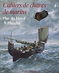 Cahiers de chants marins, tome 4