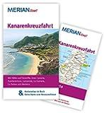 Kanarenkreuzfahrt: MERIAN live! - Mit Kartenatlas im Buch und Extra-Karte zum Herausnehmen