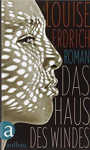 Buchseite und Rezensionen zu 'Das Haus des Windes: Roman' von Louise Erdrich