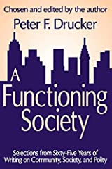 A Functioning Society: Community, Society, and Polity in the Twentieth Century Paperback