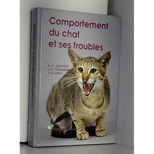 Comportement du chat et ses troubles