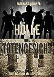 Hölle und Totengesicht: Zwei Romane im Doppelband