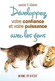 Telecharger Livres Developpez votre confiance et votre puissance avec les gens (PDF,EPUB,MOBI) gratuits en Francaise