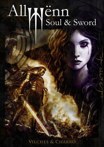 Allwënn: Soul & Sword (Relato ilustrado + Artbook + Extras) par Jesús B. Vilches