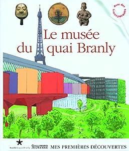 """Afficher """"Le Musée du quai Branly"""""""