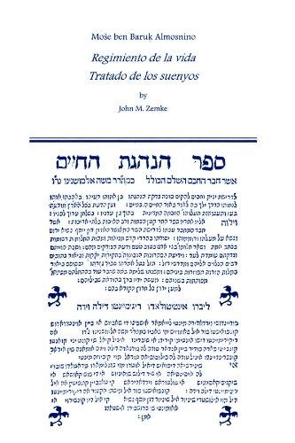 Regimiento de la Vida: Tratado de Los Suenyos: (Salonika, 1564) (Medieval and Renaissance Texts and Studies) por Moses Ben Baruch Almosnino
