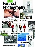 Farewell Photography. Biennale für aktuelle Fotografie (engl. Ausg.): Ausst.Kat. Port25 - Raum für Gegenwartskunst, Mannheim 2017
