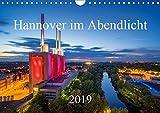 Hannover im Abendlicht 2019 (Wandkalender 2019 DIN A4 quer): Der Charme der niedersächsischen Landeshauptstadt Hannover im Abendlicht (Monatskalender, 14 Seiten ) (CALVENDO Orte) - Igor Marx