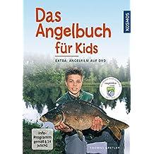 """Das Angelbuch für Kids: Inklusive DVD: """"Der Angelfilm für Kids"""