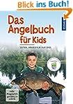 Das Angelbuch für Kids: Inklusive DVD...