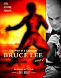 The Way of a Collector, Bruce Lee and I by Lionel Boulet (2015-06-17)