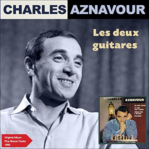 Les deux guitares (Original Album plus Bonus Tracks 1960)