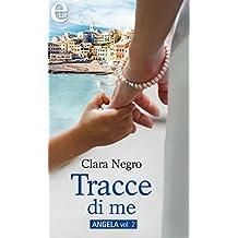 Tracce di me (eLit) (ANGELA Vol. 2) (Italian Edition)
