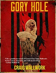 Gory Hole: A Horror Triple Bill