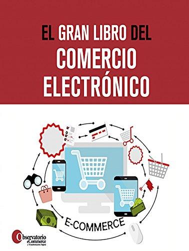 El gran libro del comercio electrónico por Observatorio eCommerce y Transformación Digital
