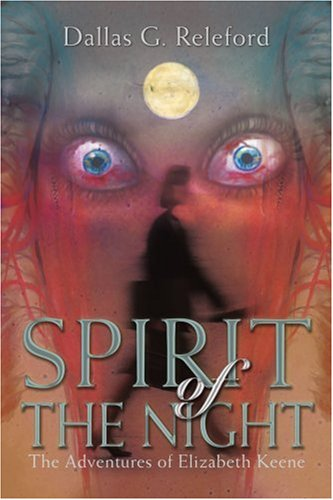 Spirit of The Night: The Adventures of Elizabeth Keene