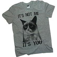 """""""It's Not Me - It's You"""" -- Grumpy Cat Adulto Camiseta"""