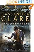 #10: Clockwork Angel: Clockwork Angel - Book 1 (The Infernal Devices)