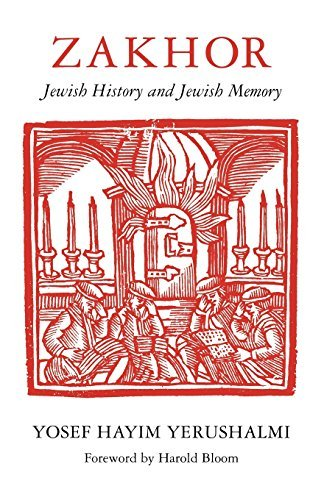 Zakhor: Jewish History and Jewish Memory (Samuel & Althea Stroum Lectures in Jewish Studies) by Yosef Hayim Yerushalmi (1982-12-31)