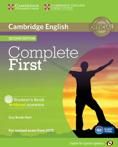 Complete First for Spanish Speakers Student's Book without Answers with CD-ROM Second Edition