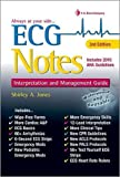 ECG Notes Interpretation & Mgmt Guide 3e