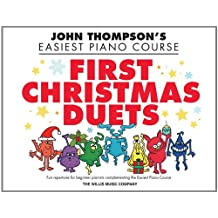 First Christmas Duets: John Thompson's Easiest Piano Course (John Thompson's Piano)