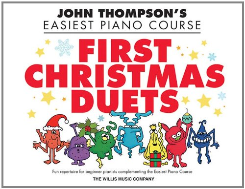 First Christmas Duets: 1 Piano, 4 Hands/Elementary Level (John Thompson's Piano)