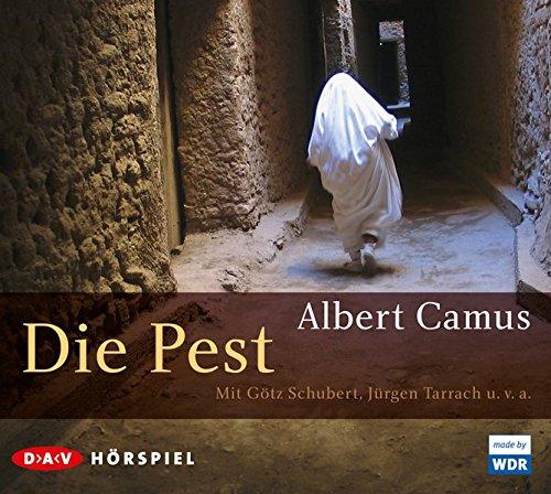 Die Pest (Albert Camus) WDR / NDR 2009