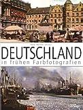 Deutschland in frühen Farbfotografien