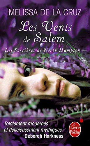 Les Vents de Salem (Les sorcière de North Hampton, Tome 3) par Melissa de La Cruz