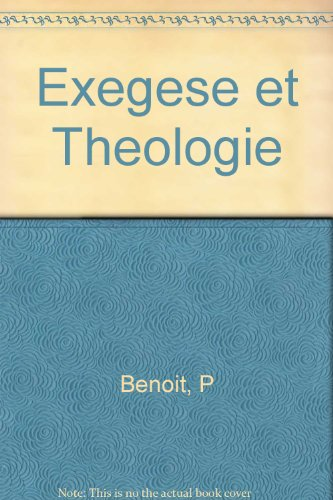 Exegese et Theologie
