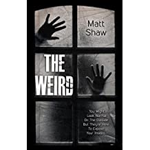 The Weird: A Supernatural Horror