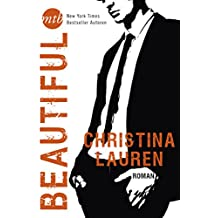"Beautiful: Das furiose Finale der atemberaubenden ""Beautiful Bastard""-Serie"