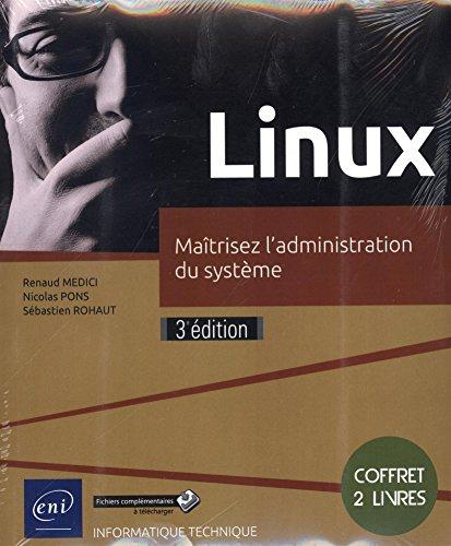 Linux - Coffret de 2 livres : Matrisez l'administration du systme (3e dition)