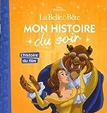L'histoire du film, La Belle et la Bête, MON HISTOIRE DU SOIR