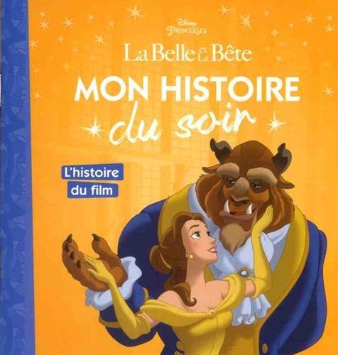LA BELLE ET LA BÊTE - Mon Histoire du Soir - L'histoire du film