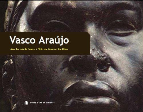 Vasco Araujo: Avec Les Voix de L'autre / With the Voices of the Other