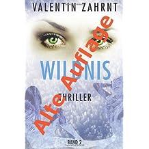 Wildnis: Band 2: Thriller